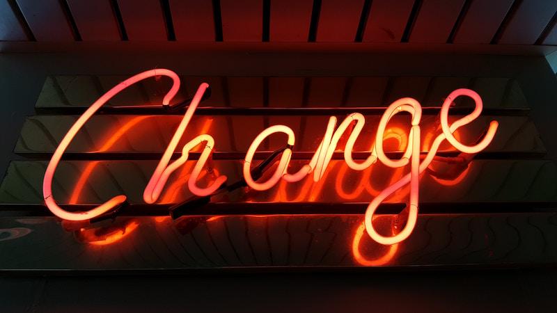 Neon Schriftzug Change Veränderung